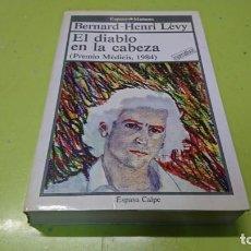Libros: EL DIABLO EN LA CABEZA, BERNARD HENRI LEVY. Lote 194914713