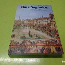 Libros: DÍAS SAGRADOS, FRANCO CARDINI, TRADICIÓN POPULAR EN LAS CULTURAS EUROMEDITERRANEAS. Lote 194915550