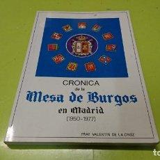 Libros: CRÓNICA DE LA MESA DE BURGOS EN MADRID 1950-1977. Lote 194915937