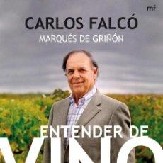 Libros: ENTENDER DE VINO - CARLOS FALCO. Lote 194935240