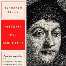 Libros: HISTORIA DEL ALMIRANTE - HERNANDO COLON. Lote 194935251