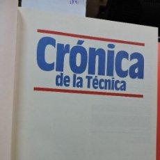 Libros: CRÓNICA DE LA TÉCNICA. ED. PLAZA&JANÉS. BARCELONA 1989. Lote 194936843