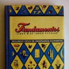 Libros: FUNDAMENTOS. LIBRO III DE LABOR ESCOLAR. Lote 194939570