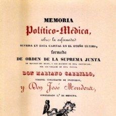 Libros: MEMORIA POLÍTICO-MÉDICA, MARIANO CARRILLO, JOSÉ MENDOZA. Lote 194947173