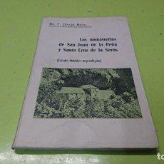 Libros: LOS MONASTERIOS DE SAN JUAN DE LA PEÑA Y SANTA CRUZ DE LA SEROS, HUESCA. Lote 194948293