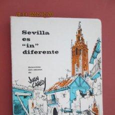 Libros: SEVILLA ES IN DIFERENTE - SELECCIÓN DE 205 CHISTES DE JUAN CARLOS - SEVILLA 1970. . Lote 194974513