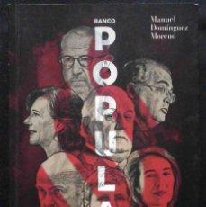 Libros: BANCO POPULAR. UNA OPERACIÓN DIABÓLICA. LA IGNOMINIA Y LA SINRAZÓN (MANUEL DOMÍNGUEZ MORENO). Lote 194978067