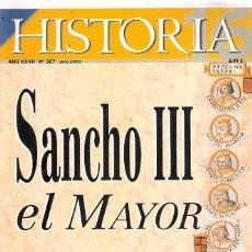 Libros: HISTORIA 16, 327. SANCHO III EL MAYOR, UN REY PAMPLONÉS E HISPANO - VV.AA.. Lote 194989262