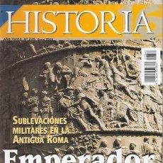 Libros: HISTORIA 16, 345. EMPERADOR A LA CARTA, SUBLEVACIONES MILITARES EN LA ANTIGUA ROMA - VV.AA.. Lote 194989268