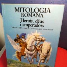 Libros: (CATALÁN) MITOLOGÍA ROMANA, HEROIS, DÉUS I EMPERADORS/ KERRY USHER & JOHN SIBBICK/ BARCANOVA, 1988. Lote 194993630