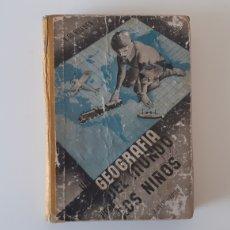 Libros: UNA GEOGRAFÍA DEL MUNDO PARA LOS NIÑOS. HILLYER. J. ORTIZ _ EDITOR. Lote 195010710