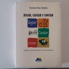 Libros: JUGAR, CANTAR Y CONTAR. CARMEN SAN ANDRÉS. SIN CD. TELENO EDICIONES.. Lote 195011393