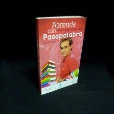 Libros: AGUSTIN FONSECA - APRENDE CON PASAPALABRA, TODO LO QUE HAY QUE SABER - ESPASA 2009. Lote 195037491