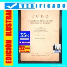 Libros: JUDO KODOKAN - 41 LECCIONES EN LA CIENCIA MODERNA DEL JIU-JITSU T. SHOZO KUWASHIMA WELCH 52 € FINAL. Lote 195038091