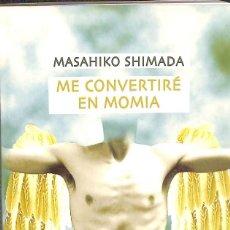 Libros: ME CONVERTIRÉ EN MOMIA. Lote 195045056