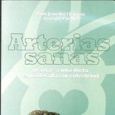 Libros: ARTERIAS SANAS. Lote 195045086