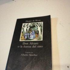 Libros: G-KUKI84 LIBRO DON ALVARO O LA FUERZA DEL SINO. DUQUE DE RIVAS. EDT. CÁTEDRA. Lote 195056076