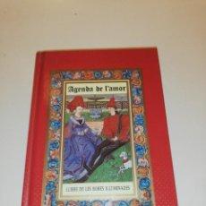 Libros: AGENDA DE L'AMOR , LLIBRE DE LES HORES IL.LUMINADES , SELECCIÓ DE TEXTOS PER RITA SNICHTZER. Lote 195058531