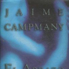Libros: CAMPMANY, JAIME. - EL ABRAZO DEL AGUA.. Lote 195063561