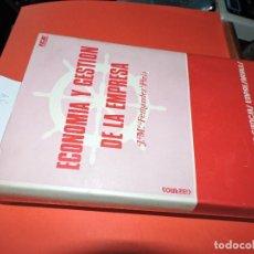 Libros: ECONOMÍA Y GESTIÓN DE LA EMPRESA. FERNÁNDEZ PIRLA, JOSÉ Mª. ED. ICE. MADRID 1974. 6ª EDICIÓN. Lote 195064483