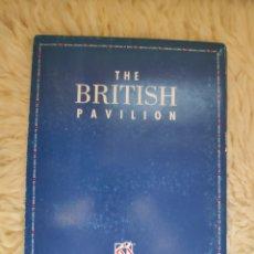 Libros: LIBRO SIN ABRIR - THE BRITISH PAVILION - EXPO 92. Lote 195077318