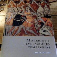 Libros: MISTERIOS Y REVELACIONES TEMPLARIAS - ALAIN DESGRIS. Lote 195083075