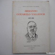 Libros: XOSÉ FILGUEIRA VALVERDE ARMANDO COTARELO VALLEDOR ( 1879-1950) Y98943T. Lote 195091931
