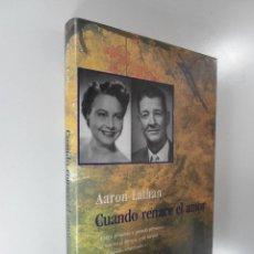 Libros: AARON LATHAN CUANDO RENACE EL AMOR. Lote 195117637