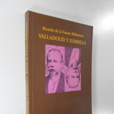 Libros: VALLADOLID Y ZORRILLA (MÍNIMA ANTOLOGÍA POÉTICA). Lote 195117645