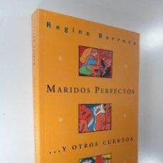 Libros: MARIDOS PERFECTOS Y OTROS CUENTOS REGINA BARRECA. Lote 195117650
