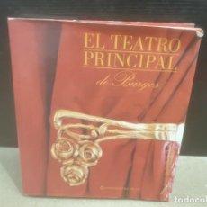 Libros: EL TEATRO PRINCIPAL DE BURGOS....JUAN RUIZ CARCEDO.....1997.... Lote 195117690