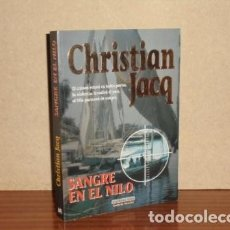 Libros: SANGRE EN EL NILO - JACQ, CHRISTIAN. Lote 195143180