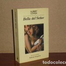 Libros: BELLA DEL SEÑOR - COHEN, ALBERT. Lote 195143190