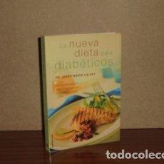 Libros: LA NUEVA DIETA PARA DIABÉTICOS - CALVET, JOSEP MARIA. Lote 195143197