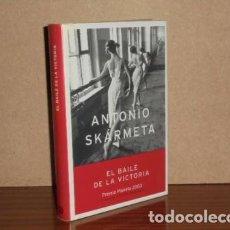 Libros: EL BAILE DE LA VICTORIA - SKÁRMETA, ANTONIO. Lote 195143210