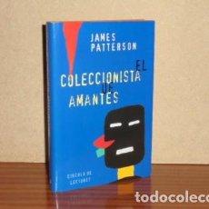 Libros: EL COLECCIONISTA DE AMANTES - PATTERSON, JAMES. Lote 195143220