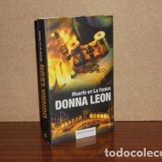 Libros: MUERTE EN LA FENICE - LEON, DONNA. Lote 195143230