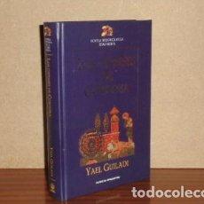 Libros: LOS CIPRESES DE CÓRDOBA - GUILADI, YAEL. Lote 195143255