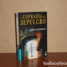 Libros: LA COFRADÍA DEL SEPULCRO - EASTERMAN, DANIEL. Lote 195143262