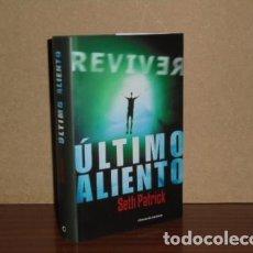 Libros: ÚLTIMO ALIENTO - PATRICK, SETH. Lote 195143287