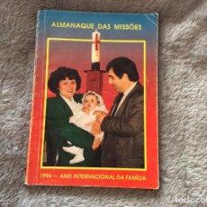 Libros: ALAMANAQUE DE LAS MISSIONES, 1994. Lote 195145336