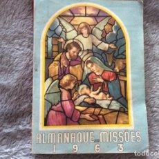 Libros: ALMANAQUE DE LAS MISSIONES, 1963. Lote 195146527