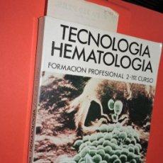 Libros: HEMATOLOGÍA (TECNOLOGÍA). TÉCNICO ESPECIALISTA DE LABORATORIO. GALERA OLMO, VIRGINIA. ED. AZARA. Lote 195159295