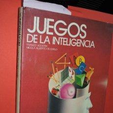 Libros: JUEGOS DE LA INTELIGENCIA. AGOSTINI, FRANCO; DE CARLO, NICOLA ALBERTO. ED. CÍRCULO DE LECTORES. . Lote 195159703