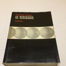 Libros: LA SABIDURÍA DE OCCIDENTE DE BERTRAND RUSSELL 1964, ED. AGUILAR, TAPA DURA. Lote 195159855