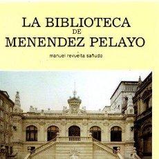 Libros: LA BIBLIOTECA DE MENÉNDEZ PELAYO - REVUELTA SAÑUDO, MANUEL. Lote 195164832