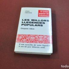 Libros: LES MILLORS LLEGENDES POPULARS - EL TRESOR POPULAR DE CATALUNYA - AMADES - CPB. Lote 195179426