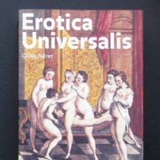 Libros: EROTICA UNIVERSALIS – GILLES NÉRET – TACHEN 1994. Lote 195196430