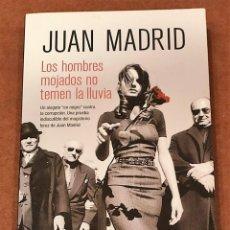 Libros: LOS HOMBRES MOJADOS NO TEMEN LA LLUVIA. Lote 195198076