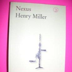 Libros: NEXUS - HENRY MILLER - EDHASA. Lote 195199510
